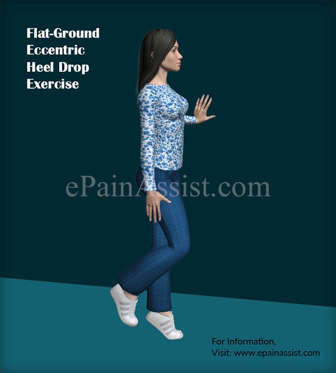 Insertional Achilles Tendonitis Exercise #3: Flat-Ground Eccentric Heel Drop