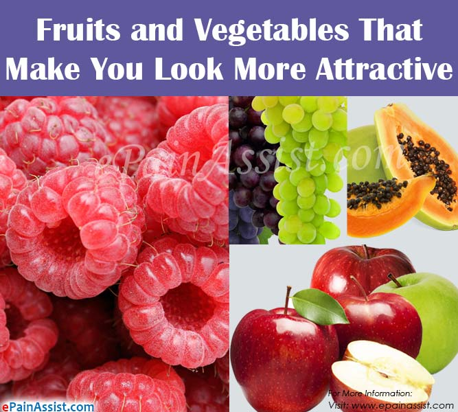 Fruits and Vegetables That Make You Look More Attractive