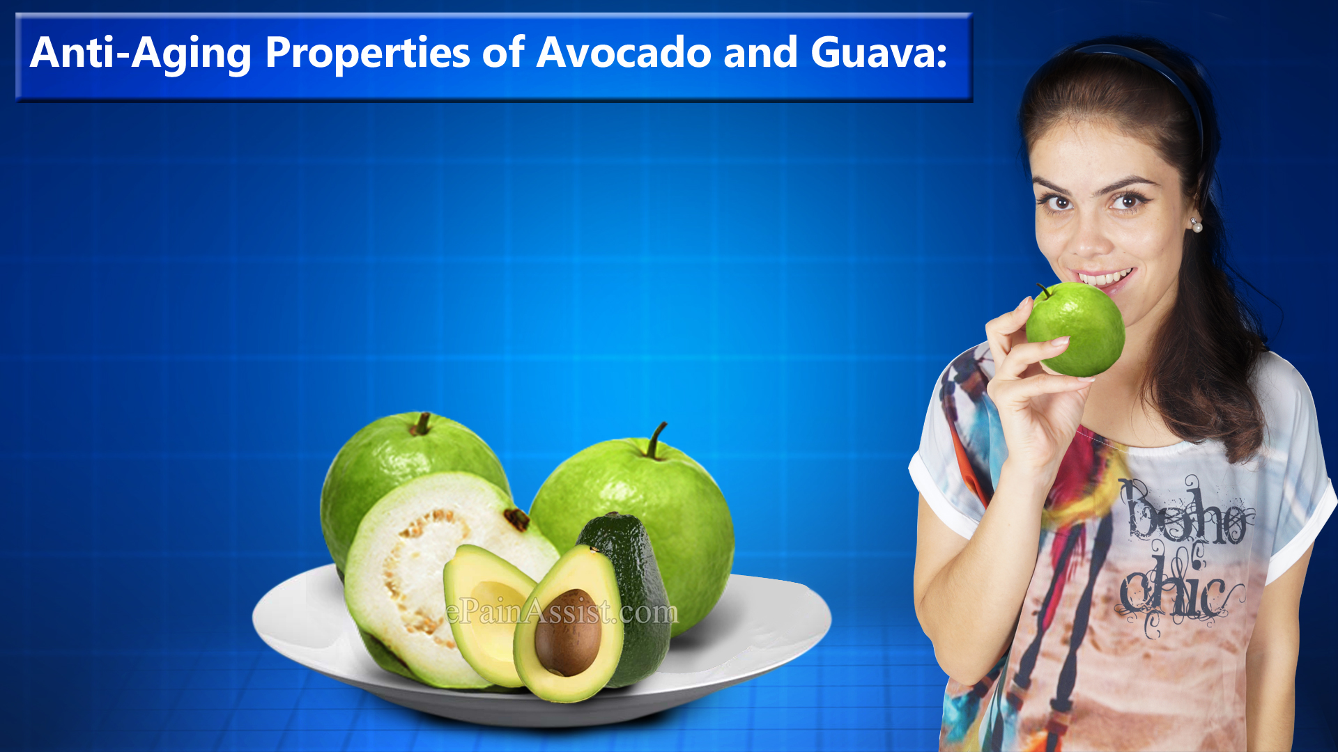 anti-aging-properties-of-avocado-and-guava