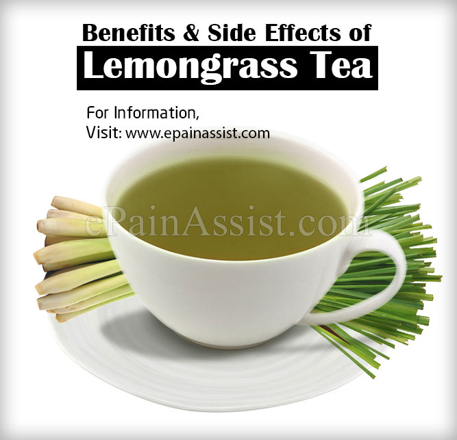 Health Benefits  & Side Effects of Lemongrass Tea