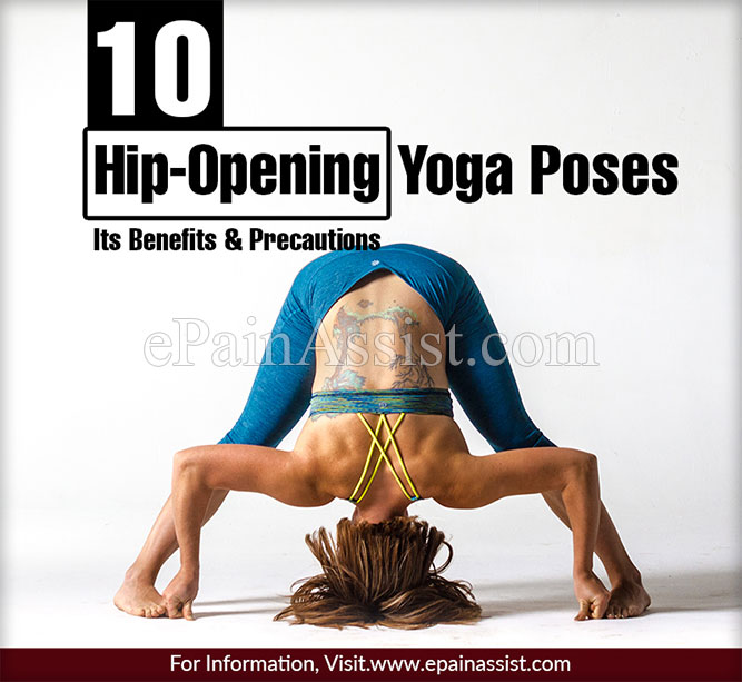 Hip-Opening Yoga Poses & Its Benefits, Precautions