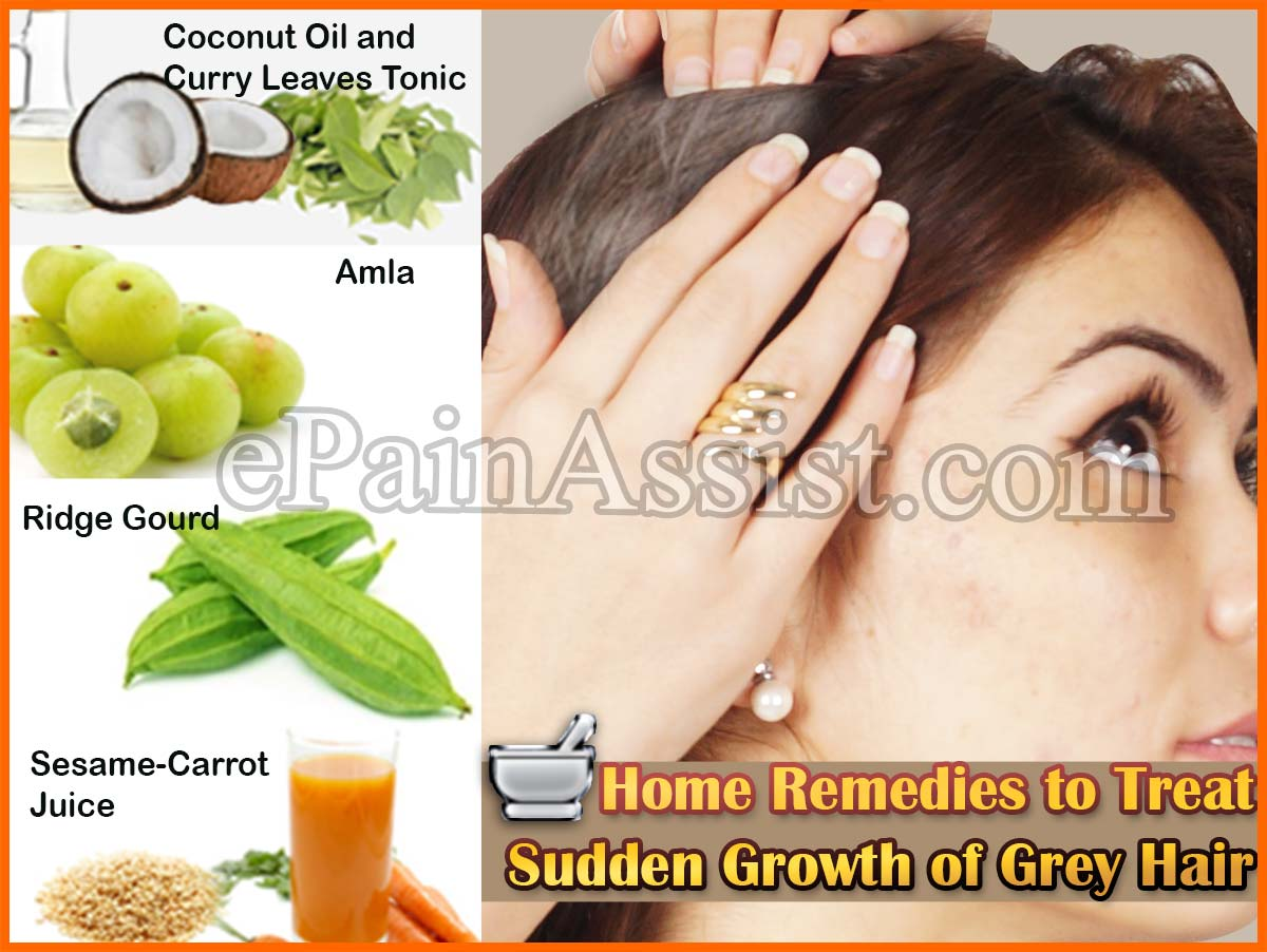 Causes & Home Remedies for Sudden Growth of Grey Hair or Premature Grey Hair