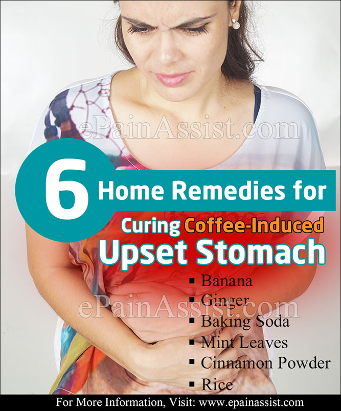 Home Remedies for Curing Coffee-Induced Upset Stomach