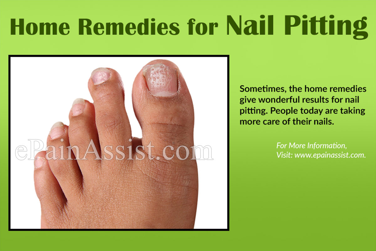 Home Remedies For Nail Pitting Or Pitted Nails