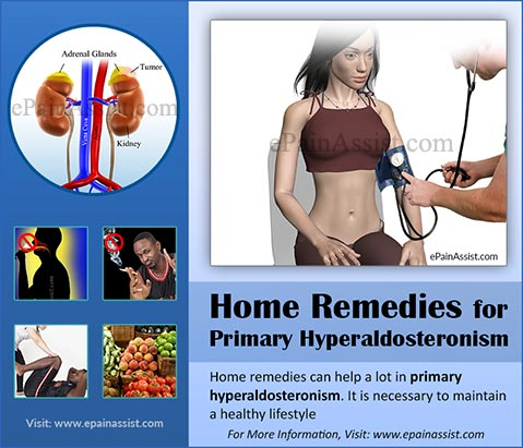 Home Remedies for Primary Hyperaldosteronism or Primary Aldosteronism