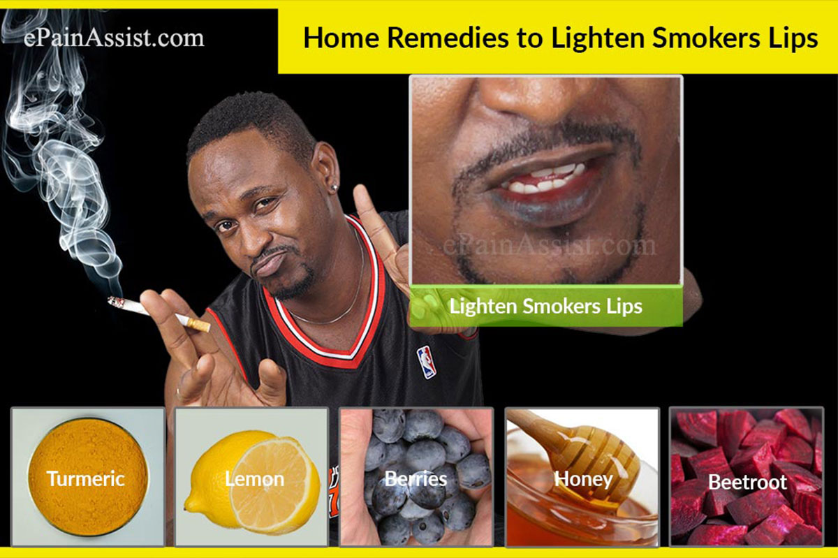 Home Remedies to Lighten Smokers Lips