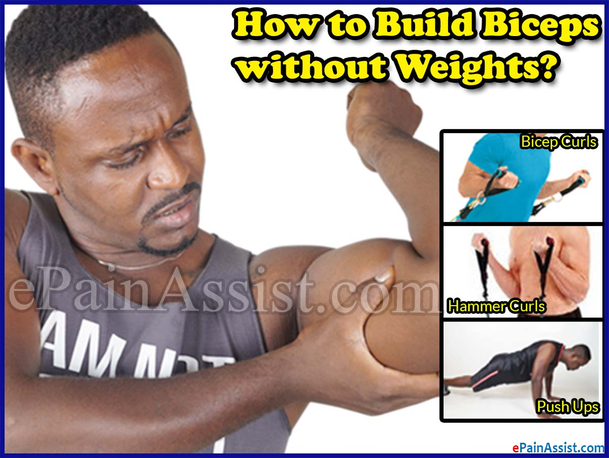 How to Build Biceps without Weights?