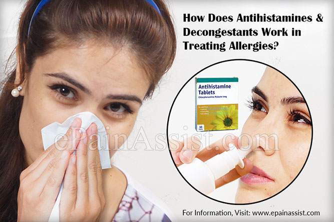 How Does Antihistamines and Decongestants Work in Treating Allergies?
