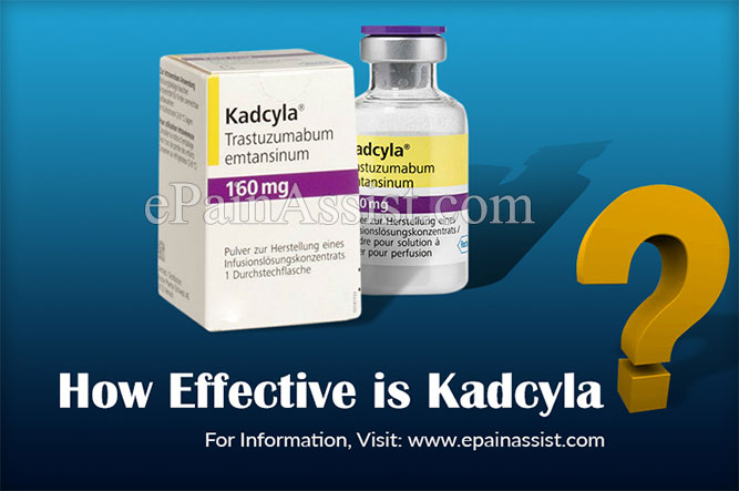 How Effective is Kadcyla?
