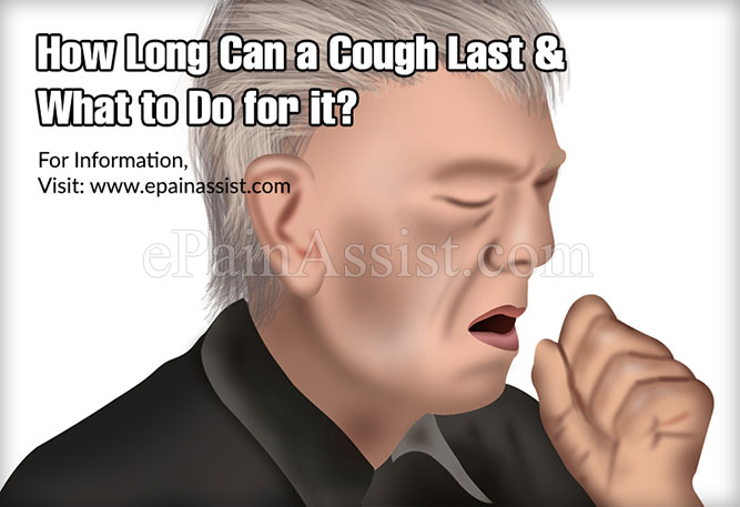 How Long Can a Cough Last & What to Do for it?