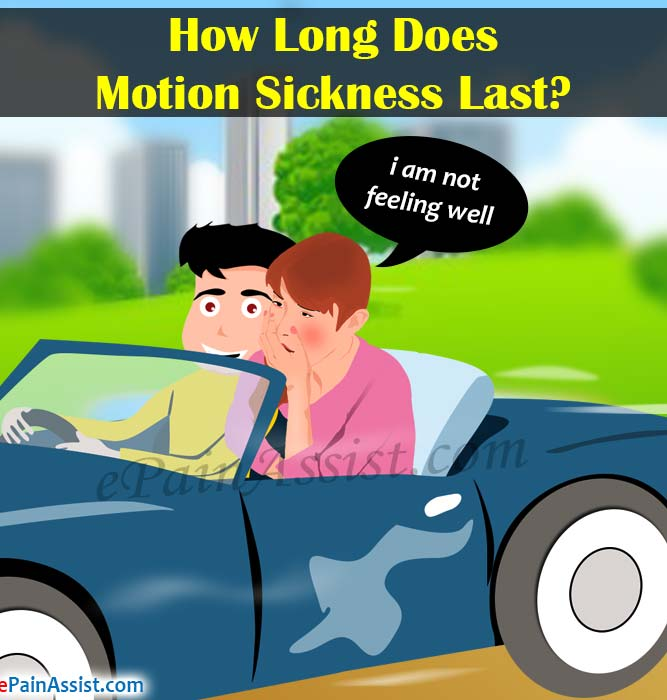 How Long Does Motion Sickness Last?