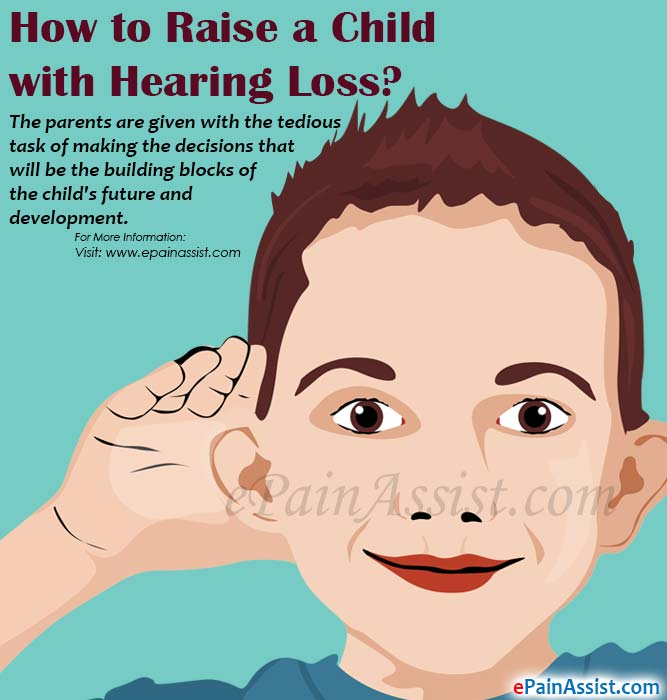 How to Raise a Child with Hearing Loss?