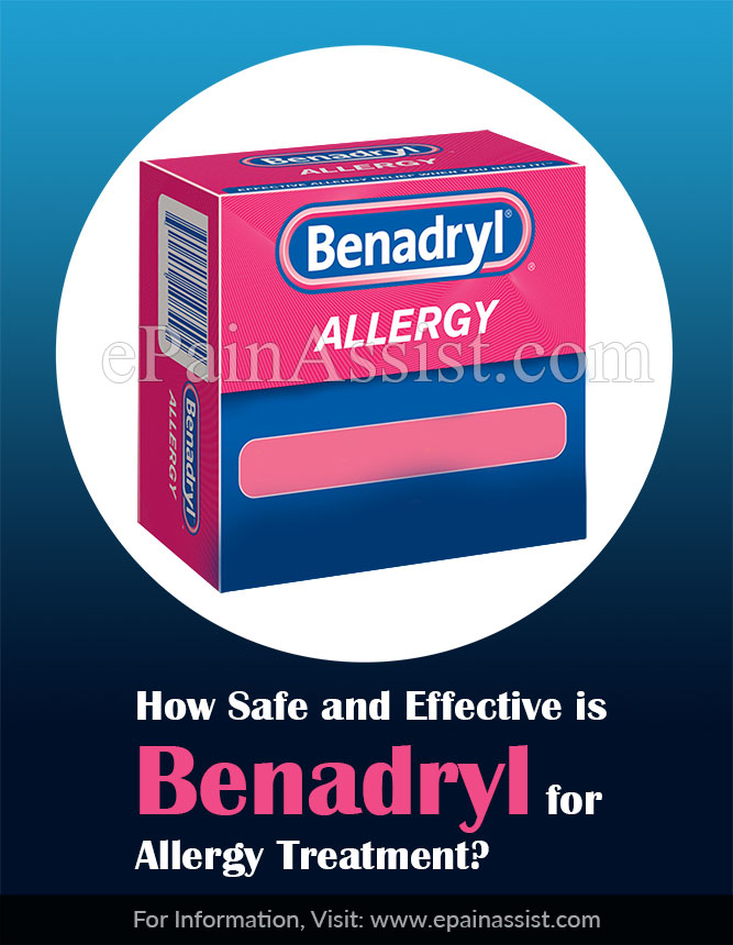 How Safe and Effective is Benadryl for Allergy Treatment?
