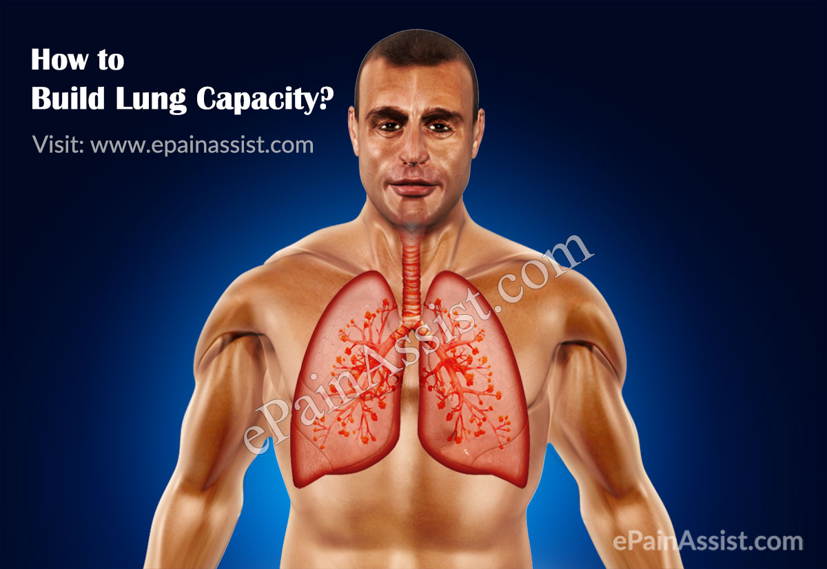 How to Build Lung Capacity?