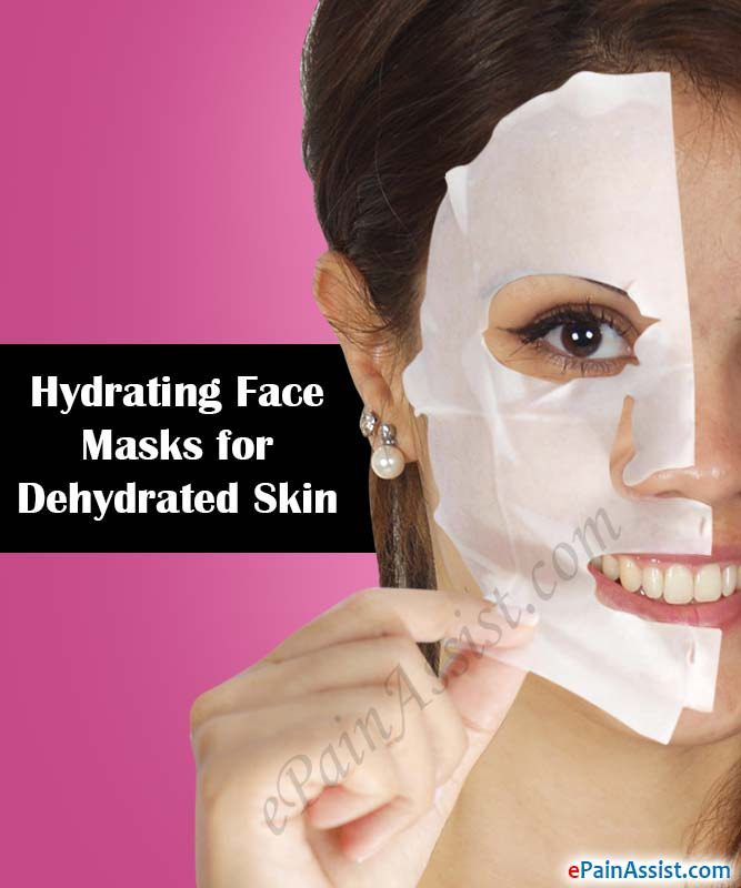 Hydrating Face Masks for Dehydrated Skin