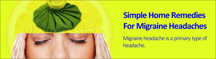 Simple Home Remedies For Migraine Headaches