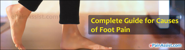 Complete Guide for Causes of Foot Pain