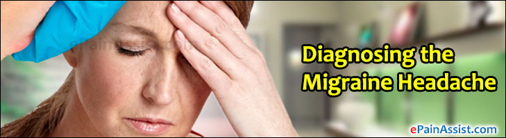 Diagnosing the Migraine Headache