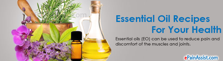 Essential Oil Recipes For Your Health