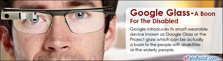 Google Glass- A Boon For The Disabled