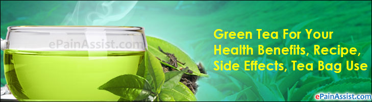 Green Tea For Your Health