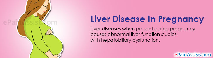Liver Disease In Pregnancy