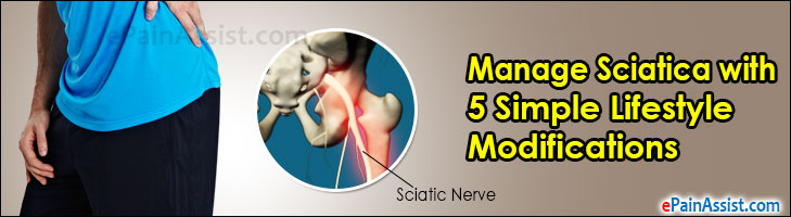 Manage Sciatica with 5 Simple Lifestyle Modifications