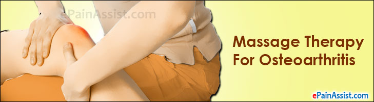 Massage Therapy For Osteoarthritis