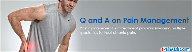 Q and A on Pain Management