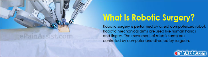 What Is Robotic Surgery? Know Its Advantages & Disadvantages!