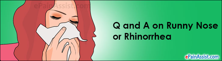 Q and A on Runny Nose or Rhinorrhea