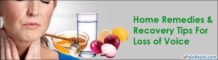 Home Remedies & Recovery Tips For Loss of Voice