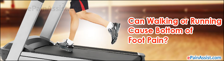 Can Walking or Running Cause Bottom of Foot Pain