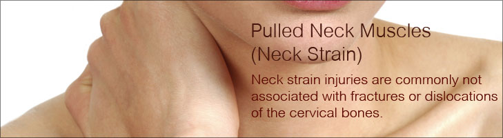Pulled Neck Muscles (Neck Strain)
