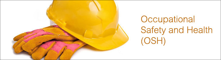Occupational Safety & Health (OSH)