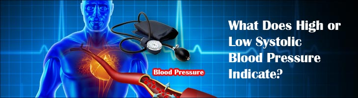 What Does High or Low Systolic Blood Pressure Indicate
