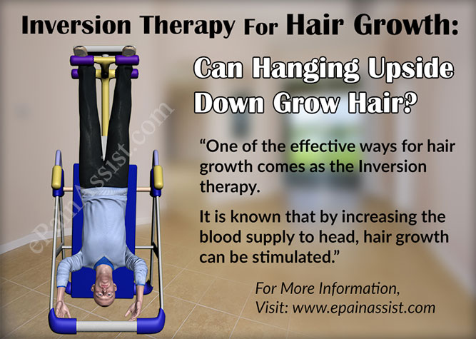 Inversion Therapy For Hair Growth: Can Hanging Upside Down Grow Hair?