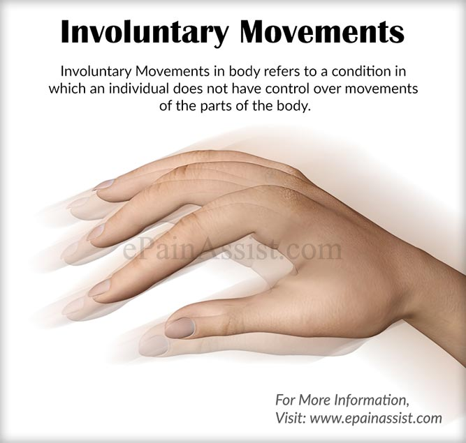 Involuntary Movements