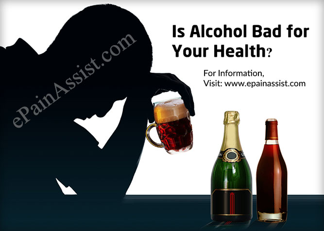 Is Alcohol Bad for Your Health?