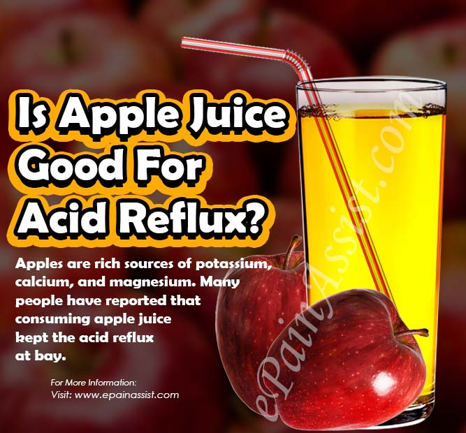 Is Apple Juice Good For Acid Reflux?