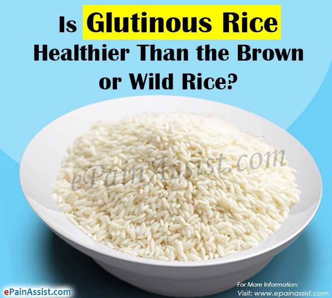 Is Glutinous Rice Healthier Than Brown or Wild Rice?