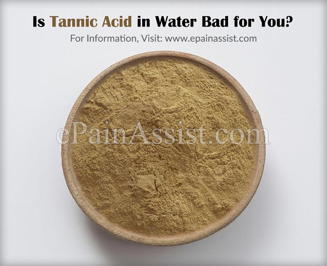 Is Tannic Acid in Water Bad for You?