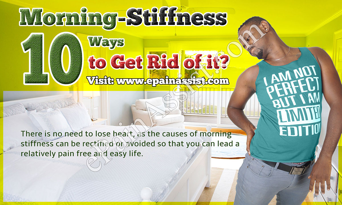 What Causes Morning Stiffness and 10 Ways to Get Rid of it?