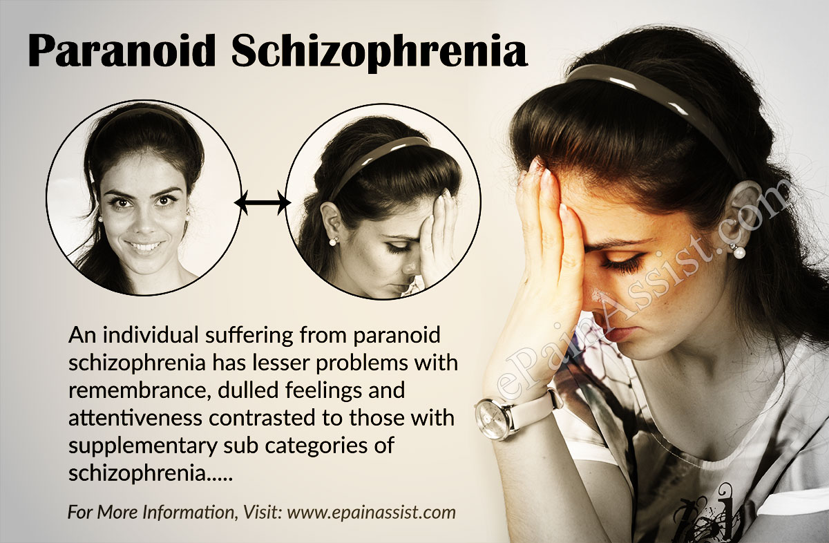 what is paranoid schizophrenia While schizophrenia is a chronic disorder, it can be treated with medication,   answer paranoid schizophrenia — feelings of extreme suspicion, persecution or .