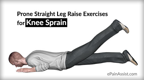 Prone Straight Leg Raise Exercises for Knee Sprain