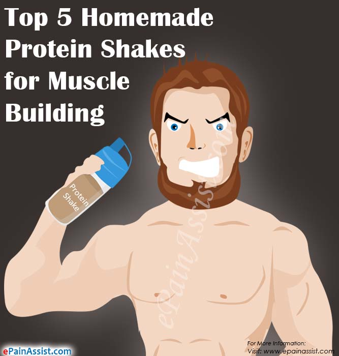 Top 5 Homemade Protein Shakes for Muscle Building