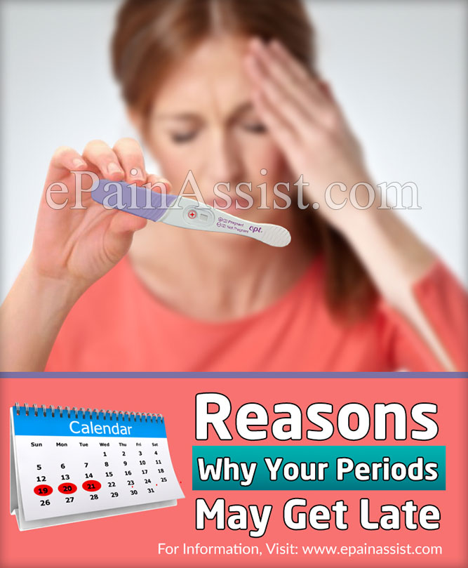 Reasons Why Your Periods May Get Late
