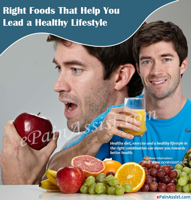 Right Foods That Help You Lead a Healthy Lifestyle