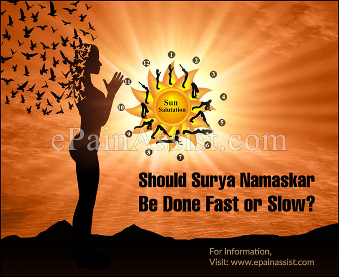 Should Surya Namaskar Be Done Fast or Slow?