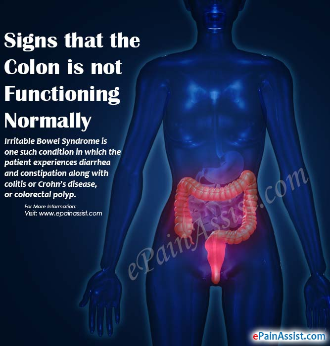 Signs That The Colon Is Not Functioning Normally